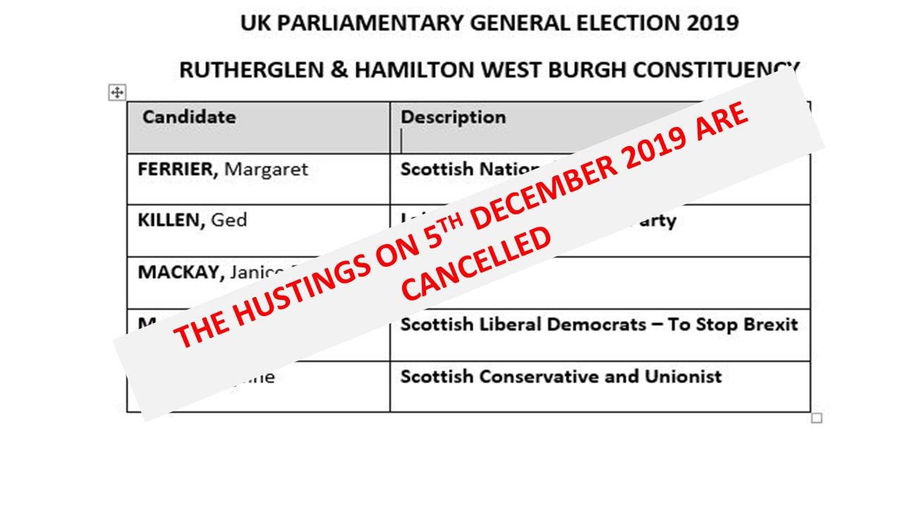 CANCELLATION OF HUSTINGS ON 5TH DECEMBER